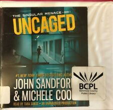 Uncaged (The Singular Menace, 1)By John Sanford (Audiobook – Unabridged)