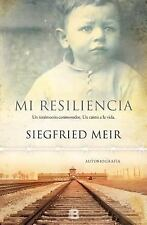 MI RESILIENCIA/ MY RESILIENCY - MEIR, SIEGFRIED - NEW HARDCOVER BOOK