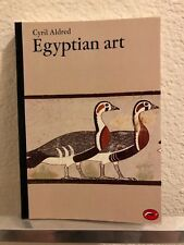 Egyptian Art: In the Days of the Pharaohs 3100-320 BC by Cyril Aldred (English)