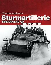 Sturmartillerie: Spearhead of the Infantry by Thomas Anderson (Hardback, 2016)