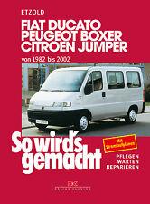FIAT DUCATO Citroen Jumper Reparaturbuch Jetzt helfe ich mir selbst Handbuch NEU