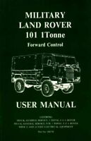 User Manual for Military Land Rover 101 1 Tonne Forward Control, Paperback by...