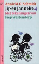 JIP EN JANNEKE 4 - Annie M.G. Schmidt  & Fiep Westendorp