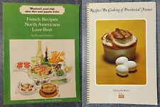 FRENCH COOKBOOKS: RECIPES NORTH AMERICANS LOVE BEST & COOKING PROVINCIAL FRANCE