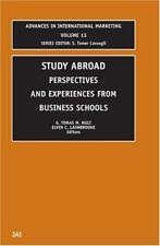 Study Abroad: Perspectives and Experiences from Business Schools (Advances in In