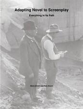 Adapting Novel to Screenplay by Steve Alcorn and Dani Alcorn (2013, Paperback)