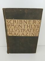 Scribner's Monthly An Illustrated Magazine 1881 Volume 22 Antique Book