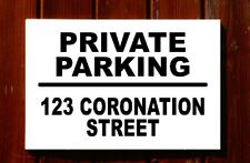 Personalised custom PRIVATE PARKING address sign (B) 3mm foamex  plastic 30x20cm