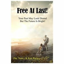 Free at Last by Ron Rockey and Nancy Rockey (2013, Paperback)
