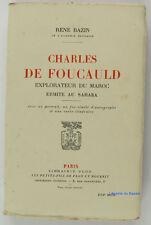 Charles de Foucauld Explorateur du Maroc Ermite au Sahara René Bazin 1930