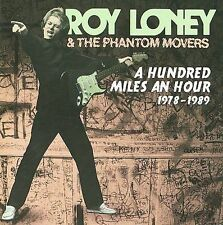 ROY LONEY A Hundred Miles An Hour 1978-1989 OOP Raven CD, Flamin' Groovies