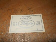 1956 1957 FORD CAR TRUCK AND THUNDERBIRD VOLTAGE REGULATOR DECAL FAP-10505-B NEW