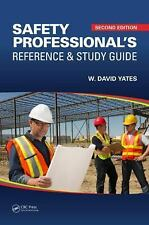 Safety Professional's Reference and Study Guide by W. David Yates Hardcover Book