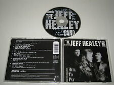 The Jeff Healey Band /Clair To Payer (Arista /260 815) CD Album
