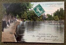 CPA. ENGHIEN les BAINS. 95 - Bord du Lac. 1909. Amitiés. Rameurs.