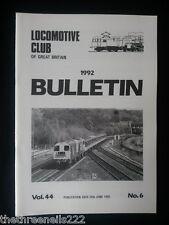 LCGB - LOCOMOTIVE CLUB OF GREAT BRITAIN BULLETIN - JUNE 24 1992