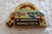RARE PIN'S RENAULT SETE 25 EME ANNIVERSAIRE R 16 TWINGO ZAMAC DECAT PARIS