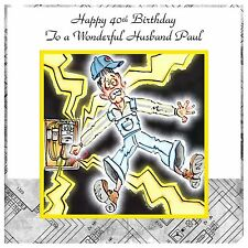 Mens Boys Handmade Personalised Birthday Card  ANY AGE Electric Electrician Work