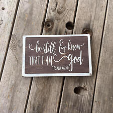 Small Be still and know that I am God wood sign, Bible verse, rustic scripture