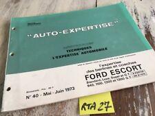 Ford Escort Revue Technique expertise Automobile RTA 1973 ETAI