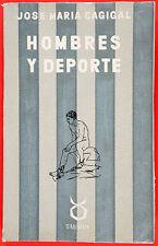 CAGIGAL, José María - Hombre y Deporte - Madrid 1957 - Ilustrado con 10 láminas