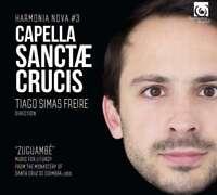 Capella Sanctae Crucis & Simas Freire - Cappella Sanctae Crucis Neuf CD