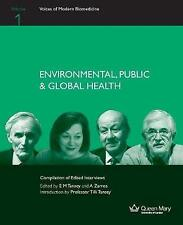 Environmental, Public & Global Health (Voices of Modern Biomedicine), , Used; Go