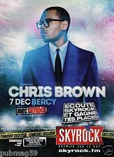 Publicité advertising 2012 Concert Chris Brown avec Radio Skyrock