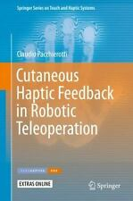 Springer Series on Touch and Haptic Systems: Cutaneous Haptic Feedback in...