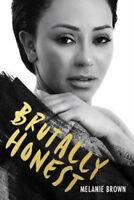Brutally Honest | Melanie Brown
