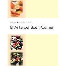 El Arte del Buen Comer by Vivian E. Franco de Norrell (2005, Paperback)