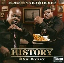 History: Mob Music [PA] * by Too $hort/E-40 (CD, 2012, Heavy on the Grind)