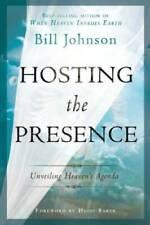 Hosting the Presence: Unveiling Heaven's Agenda - Paperback - GOOD