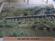 Die Eisenbahn 15 Thailand 1942 die Brücke am Kwai