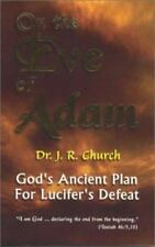 On the Eve of Adam: God's Ancient Plan for Lucifer's Defeat