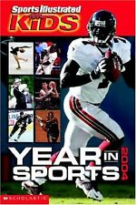 Year In Sports (Sports Illustrated for Kids Year i