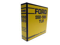 Ford 550, 555 Tractor Loader Backhoe TLB Factory Service Manual Repair Shop Book