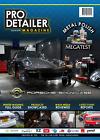PRO Detailer Magazine Issue 8 - Car Wash / Valeting / Detailing - PVD Magazine
