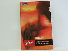 Mills & Boon Blaze NIGHT MOVES by JULIE KENNER