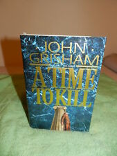 John Grisham A TIME TO KILL 1st Edition 1st Printing