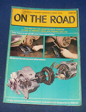 ON THE ROAD - PART 29 - ALL ABOUT DYNAMOS AND ALTERNATORS