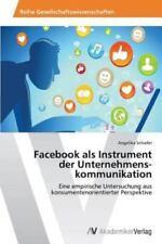 Facebook als Instrument  der Unternehmenskommunikation, Like New Used, Free s...