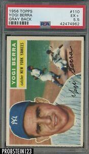1956 Topps #110 Yogi Berra New York Yankees HOF PSA 5.5 EX+ GRAY BACK