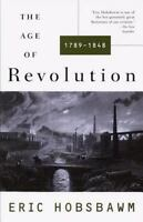 The Age of Revolution, 1789-1848 by Eric Hobsbawm (1996)