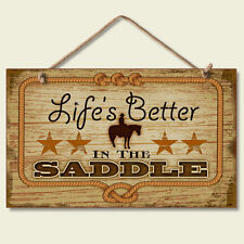 Western Lodge Cabin Decor  ~Life's Better In The Saddle~  Wood Sign W/ Rope Cord