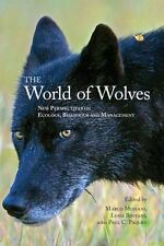 The World of Wolves: New Perspectives on Ecology, Behaviour and Management