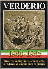 VERDERIO 1940-1945 Ricordi immagini e testimonianze nel diario di 5 anni di Guer