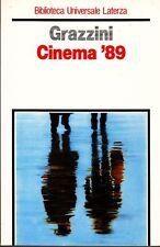 GRAZZINI Giovanni. Cinema '89. Laterza, 1990