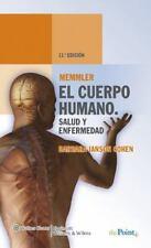 Memmler. El cuerpo humano. Salud y enfermedad (Spanish Edition) by Cohen BA  ME