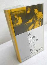 Robert Broekhuis,A MAN ALONE IS IN BAD COMPANY,VHS,ed.à voir 1992[teatro,TV